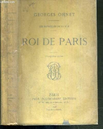 ROI DE PARIS - LES BATAILLES DE LA VIE - 17ème EDITION
