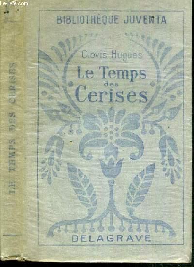 LE TEMPS DES CERISES / BIBLIOTHEQUE JUVENTA