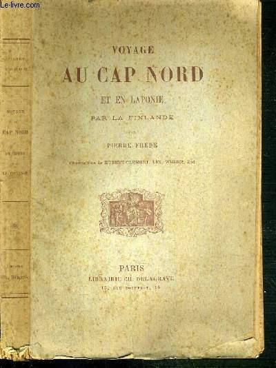 VOYAGE AU CAP NORD ET EN LAPONIE PAR LA FINLANDE - 5ème EDITION