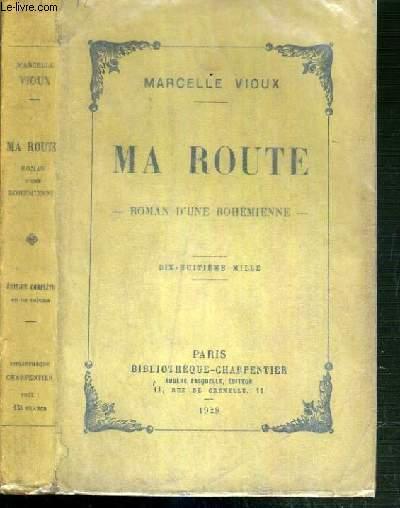 MA ROUTE - ROMAN D'UNE BOHEMIENNE