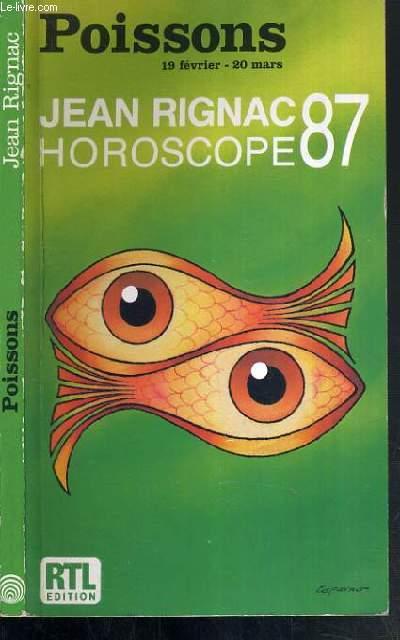 HOROSCOPE 87 - POISSONS (21 fevrier au 20 mars)