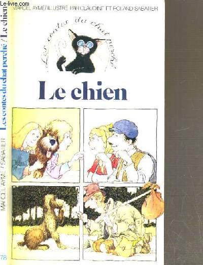 LE CHIEN - LES CONTES DU CHAT PERCHE N°78