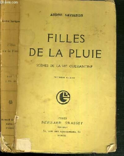 FILLES DE LA PLUIE - SCENES DE LA VIE OUESSANTINE - 3ème EDITION.