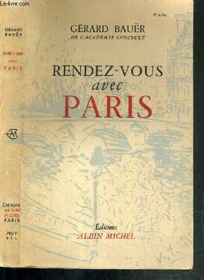RENDEZ-VOUS AVEC PARIS