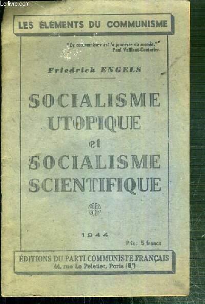 SOCIALISME UTOPIQUE ET SOCIALISME SCIENTIFIQUE - LES ELEMENTS DU COMMUNISME 1944