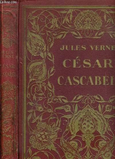 CESAR CASCABEL / COLLECTION DES GRAND ROMANCIERS