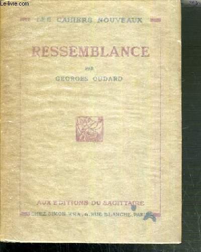 RESSEMBLANCE / LES CAHIERS NOUVEAUX N°27.