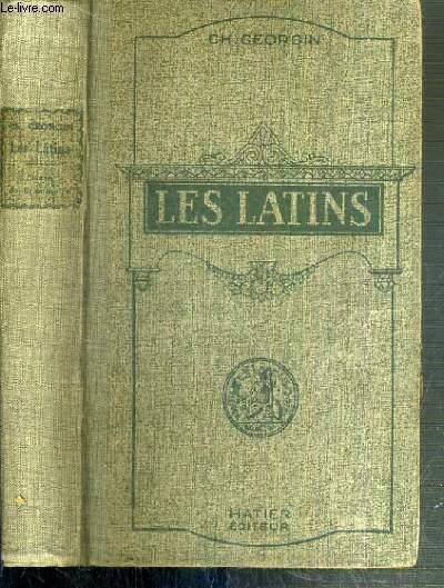 LES LATINS - PAGES PRINCIPALES DES AUTEURS DU PROGRAMME ET MORCEAUX CHOISIS DES AUTEURS LATINS A L'USAGE DES LYCEES ET COLLEGES DE GARCONS ET DE FILLES - CLASSES DE GRAMMAIRE (5e et 4e) - LIVRE D'EXPLICATIONS ANNOTE.