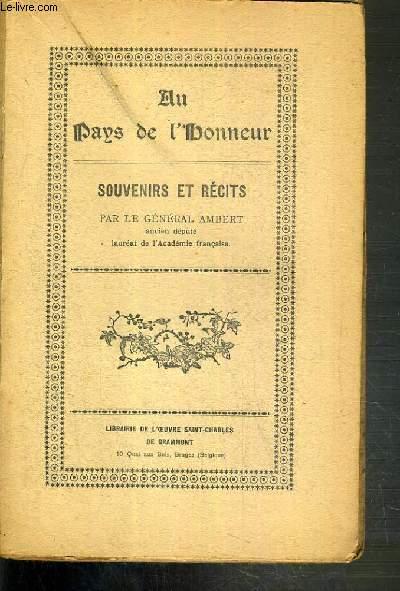 AU PAYS DE L'HONNEUR - SOUVENIRS ET RECITS