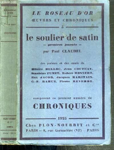 LE SOULIER DE SATIN - PREMIERE JOURNEE / LE ROSEAU D'OR - OEUVRES ET CHRONIQUES N°5.