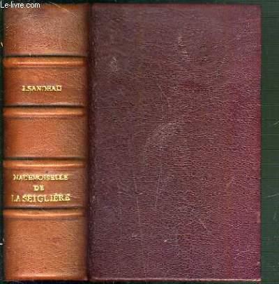 MADEMOISELLE DE LA SEIGLIERE / PETITE BIBLIOTHEQUE CHARPENTIER.