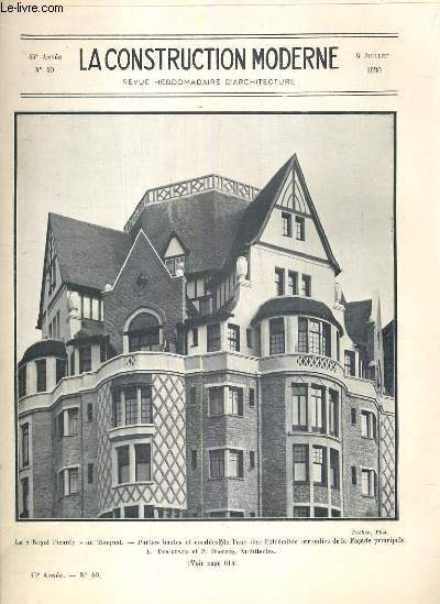 LA CONSTRUCTION MODERNE - 45e VOLUME (1929-1930) - FASCICULE N°40 - LE ROYAL PICARDY AU TOUQUET, face principale, decoration en glace, la grande galerie sur la facade principale, la devastations du midi et la reconstruction, calcul des toitures en b. armé