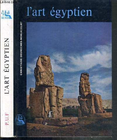 L'ART EGYPTIEN / COLLECTION LES NEUF MUSES