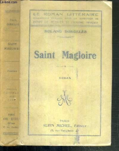 SAINT MAGLOIRE / COLLECTION LE ROMAN LITTERAIRE