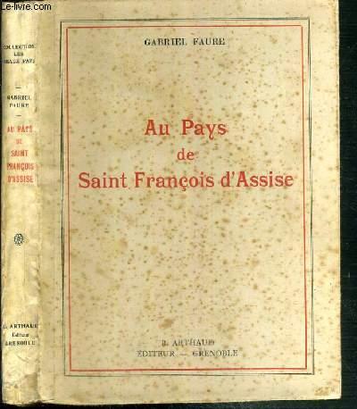 AU PAYS DE SAINT FRANCOIS D'ASSISE