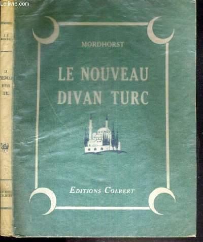 LE NOUVEAU DIVAN TURC - CONTES DE LA TURQUIE D'AUJOURD'HUI