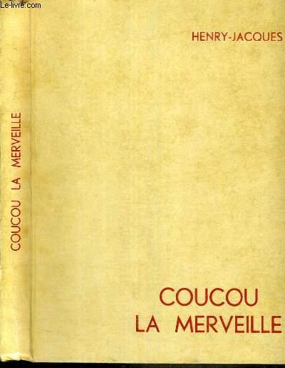 COUCOU LA MERVEILLE