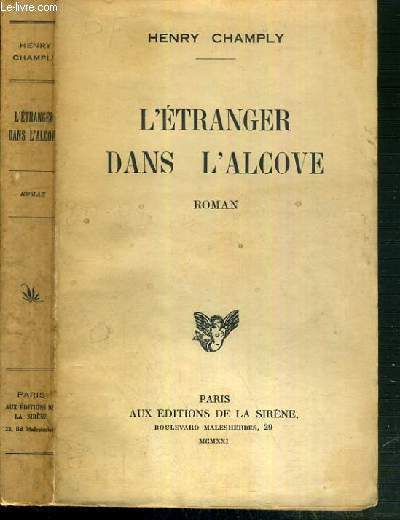 L'ETRANGER DANS L'ALCOVE - ENVOI DE L'AUTEUR