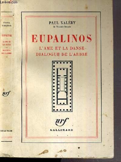 EUPALINOS - L'AME ET LA DANSE DIALOGUE DE L'ARBRE