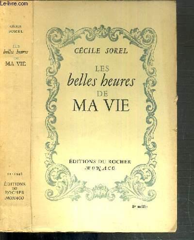 LES BELLES HEURES DE MA VIE
