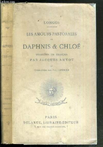 LES AMOURS PASTORALES DE DAPHNIS & CHLOE