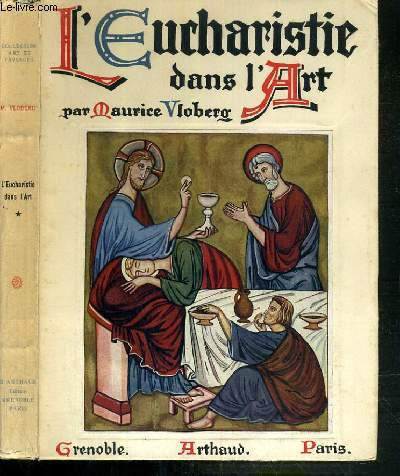 L'EUCHARISTIE DANS L'ART VOL.1 / COLLECTION ART ET PAYSAGES