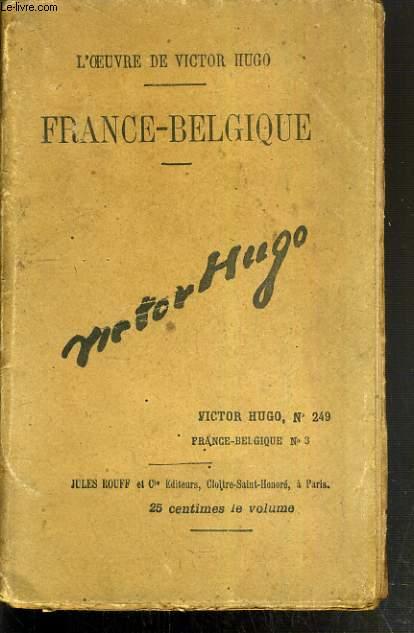 FRANCE-BELGIQUE - OEUVRE DE VICTOR HUGO N°249