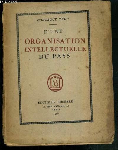 D'UNE ORGANISATION INTELLECTUELLE DU PAYS