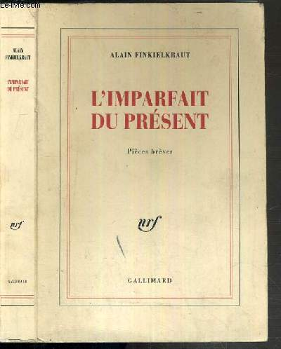 L'IMPARFAIT DU PRESENT - PIECES BREVES