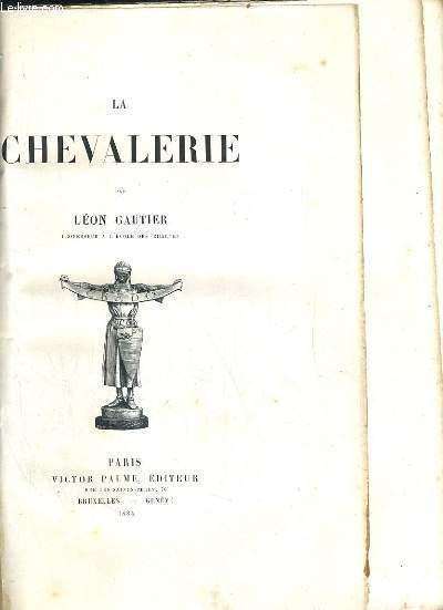 LA CHEVALERIE - 2 VOLUMES - VOLUME 1. chapitre I à VIII - VOLUME 2. chapitre IX à XX et DERNIER - 4 photos disponibles.