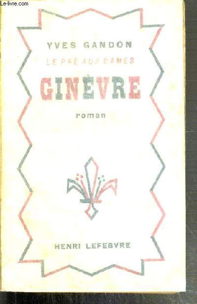 GINEVRE - LE PRE AUX DAMES