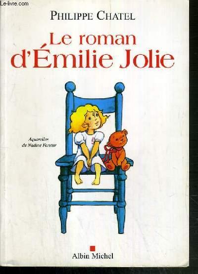 LE ROMAN D'EMILIE JOLIE