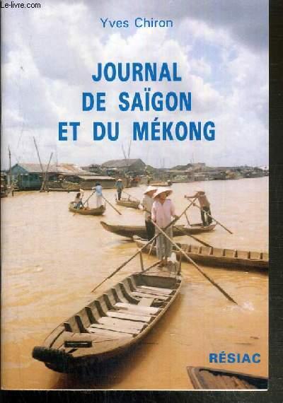 JOURNAL DE SAIGON ET DU MEKONG