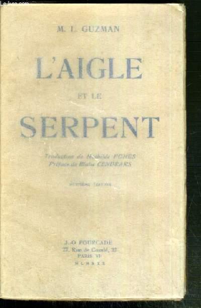 L'AIGLE ET LE SERPENT - 8ème EDITION