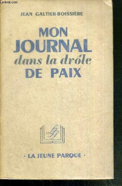 MON JOURNAL DANS LA DROLE DE PAIX