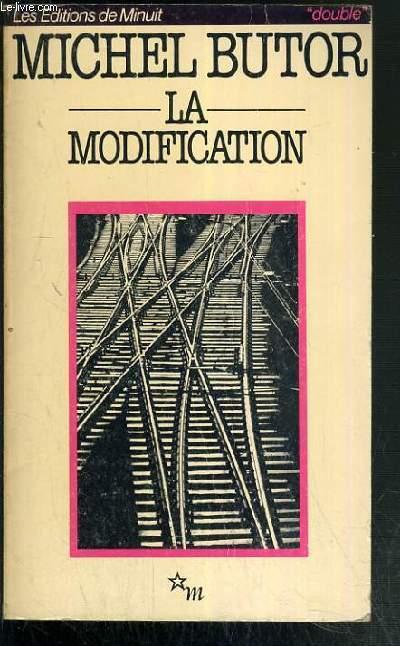 LA MODIFICATION SUIVI DE LE REALISME MYTHOLOGIQUE PAR MICHEL LEIRIS / COLLECTION DOUBLE