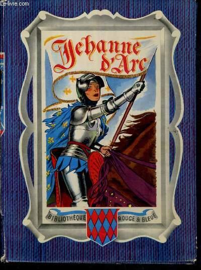 JEHANNE D'ARC / BIBLIOTHEQUE ROUGE & BLEUE