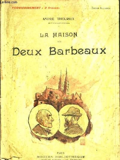 LA MAISON DES DEUX BARBEAUX / MODERN-BIBLIOTHEQUE