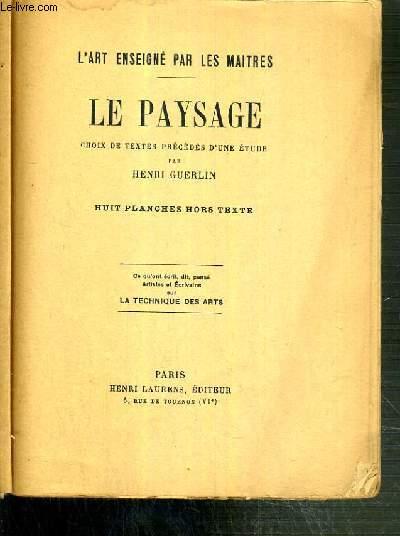 L'ART ENSEIGNE PAR LES MAITRES - LE PAYSAGE