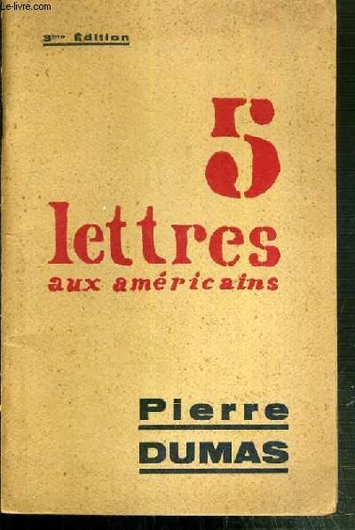 CINQ LETTRES AUX AMERICAINS - 3ème EDITION