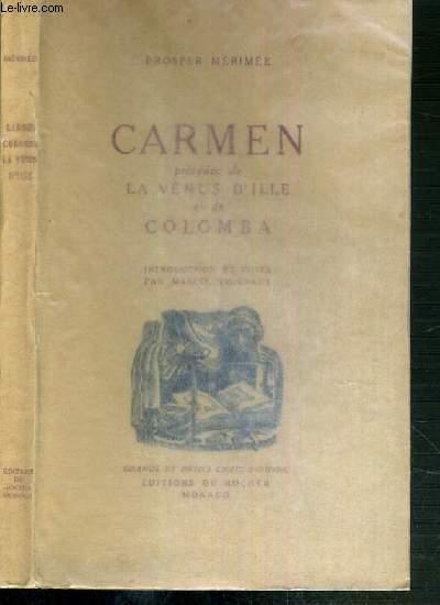 CARMEN PRECEDEE DE LA VENUS D'ILLE ET DE COLOMBA