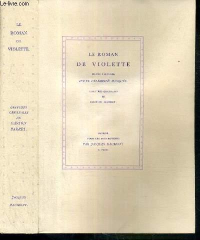 LE ROMAN DE VIOLETTE - OEUVRE POSTHUME D'UNE CELEBRITE MASQUEE - ex-libris