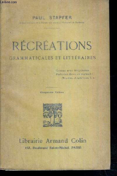 RECREATIONS GRAMMATICALES ET LITTERAIRES - 5ème EDITION.