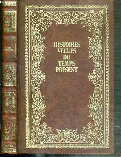 HISTOIRES VECUES DU TEMPS PRESENT - ERNEST HEMINGWAY VIE ET MORT D'UN GEANT.