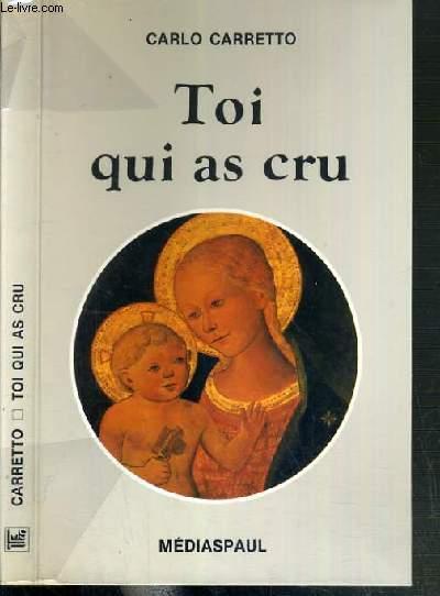 TOI QUI AS CRU - 2ème EDITION.