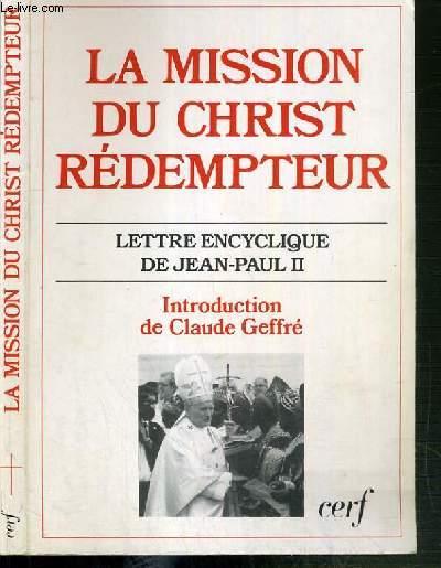LA MISSION DU CHRIST REDEMPTEUR - LETTRE ENCYCLIQUE DE JEAN-PAUL II - 3ème EDITION