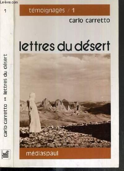 LETTRES DU DESERT - 11ème EDITON / COLLECTION TEMOIGNAGES N°1.