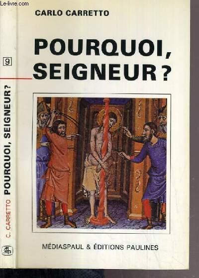 POURQUOI, SEIGNEUR? / COLLECTION MARANATHA N°9