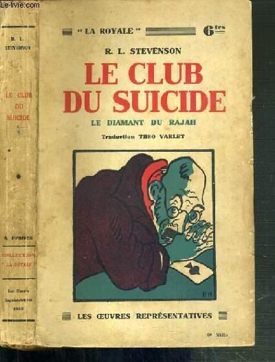 LE CLUB DU SUICIDE - LE DIAMANT DU RAJAH / COLLECTION LA ROYALE