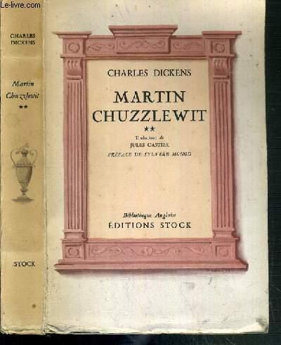 MARTIN CHUZZLEWIT - TOME 2.